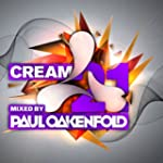 Cream 21 Mixed by Paul Oakenfold