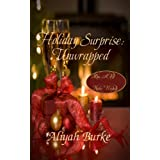 Holiday Surprise: Unwrapped