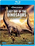 Last Day of the Dinosaurs [Blu-ray]