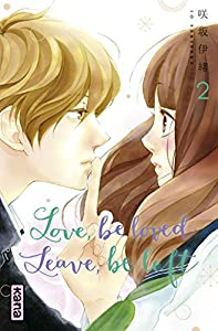 Love, be loved, Leave, be left Edition simple Tome 2