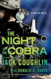 img - for Night of the Cobra: A Sniper Novel (Kyle Swanson Sniper Novels) book / textbook / text book