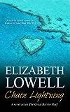 Chain Lightning (0727880128) by Lowell, Elizabeth