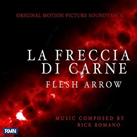 La Freccia Di Carne (Original Motion Picture Soundtrack)