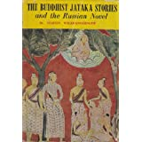 The Buddhist Jataka Stories and the Russian Novel