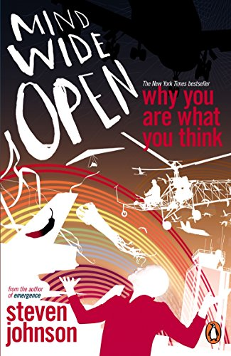 Mind Wide Open: Why You Are What You Think (Penguin Press Science)