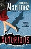 Notorious (A Melanie Vargas Mystery)