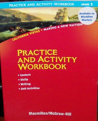 Practice and Activity Workbook Grade 5 (California Vistas, Making a New Nation) PDF