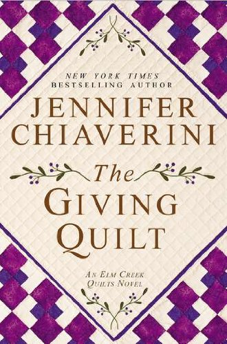 Image of The Giving Quilt: An Elm Creek Quilts Novel