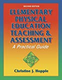 img - for Elementary Physical Education Teaching & Assessment-2nd Edition: A Practical Guide book / textbook / text book