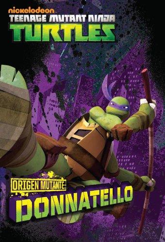 tortugas-ninja-origen-mutante-donatello-version-latinoamericana-nickelodeon-teenage-mutant-ninja-tur