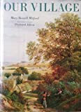 Our Village: Illustrated Edition (0136449239) by Mitford, Mary Russell