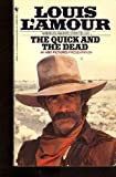 Quick and the Dead (0553228188) by L'Amour, Louis