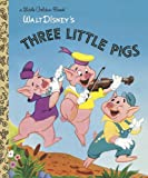 img - for The Three Little Pigs (Disney Classic) (Little Golden Book) book / textbook / text book