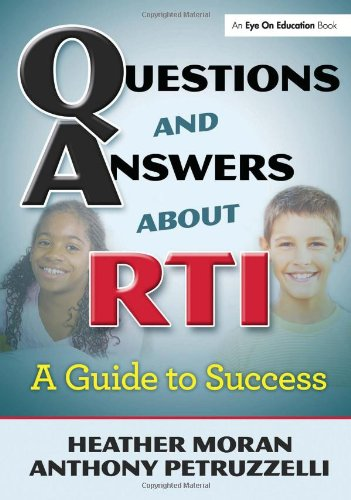 Questions & Answers About RTI: A Guide to Success