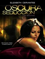 Oscura Seduccion [HD]