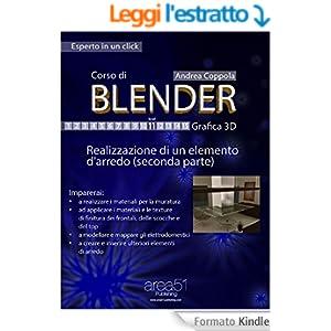 Corso di Blender - Grafica 3D. Livello 11: Realizzazione di un elemento d'arredo (seconda parte) (Esperto in un click)
