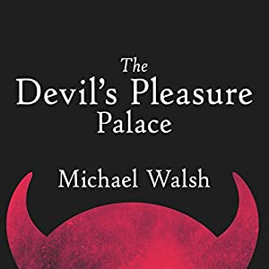 The Devil's Pleasure Palace Audiobook