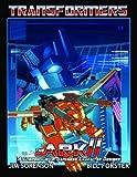Jim Sorenson Transformers: The Ark Volume 2
