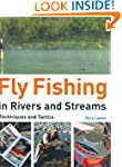 Fly Fishing in Rivers and Streams: Te...