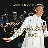 Concerto: One Night In Central Park (Bonus Track Version)