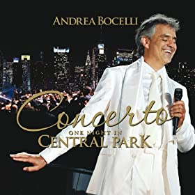 Concerto: One Night In Central Park (Bonus Track Version) [+digital booklet]