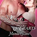 Why Lords Lose Their Hearts: Wicked Widows, Book 3 Audiobook by Manda Collins Narrated by Anne Flosnik