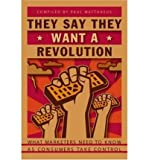 img - for They Say They Want a Revolution: What Marketers Need to Know as Consumers Take Control (Paperback) - Common book / textbook / text book
