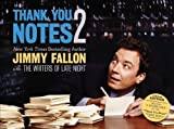 img - for Thank You Notes 2 by Jimmy Fallon (May 22 2012) book / textbook / text book