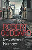 Robert Goddard Days Without Number