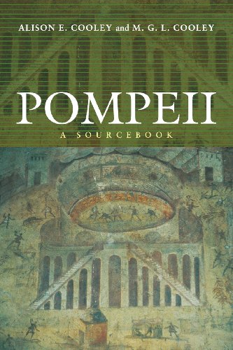 Pompeii: A Sourcebook (Routledge Sourcebooks for the...
