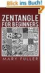 Zentangle for Beginners: Doodle Your...