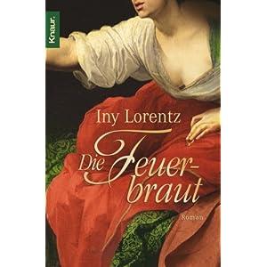 Lorentz, Iny – Die Feuerbraut