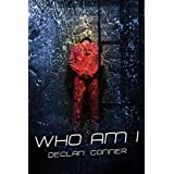 "Who Am I (Short story) (English Edition)von ""Declan Conner"""