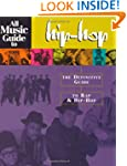 All Music Guide to Hip-Hop: The Defin...
