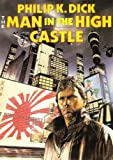 Philip K. Dick The Man in the High Castle