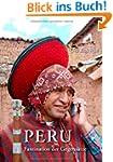 Peru: Faszination der Gegens�tze