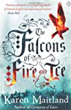 Karen Maitland The Falcons of Fire and Ice