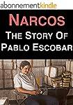 Narcos: The Life Story of Pablo Escob...