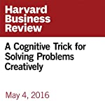 A Cognitive Trick for Solving Problems Creatively | Theodore Scaltsas