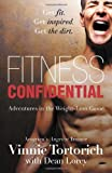 img - for By Vinnie Tortorich - Fitness Confidential (5/28/13) book / textbook / text book