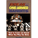 Break the One-Armed Bandits ~ Frank Scoblete