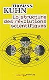 La structure des révolutions scientifiques (French Edition) (2081214857) by Thomas-S Kuhn