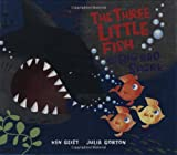 img - for The Three Little Fish And The Big Bad Shark book / textbook / text book