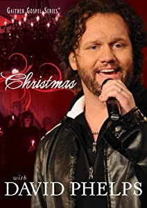 Christmas With David Phelps from EMI Distribution