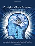 Principles of Brain Dynamics (Computational Neuroscience)