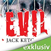 Evil | [Jack Ketchum]