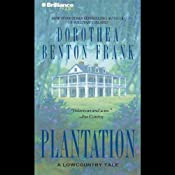 Plantation: A Lowcountry Tale | [Dorothea Benton Frank]
