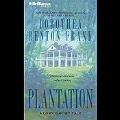 Plantation: A Lowcountry Tale | [Dorothea Benton Frank]