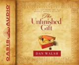 The Unfinished Gift (Library Edition): A Novel