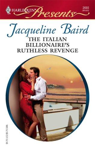 Image of The Italian Billionaire's Ruthless Revenge